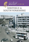 Francis Frith's Sheffield and South Yorkshire Pocket Album by Francis Frith, Clive Hardy (Paperback, 2004)