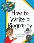 How to Write a Biography by Cecilia Roth Minden (Paperback / softback, 2012)
