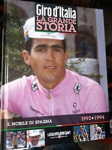 The Big Story Of Giro D'Italia Miguel Indurain The Noble By Spain 1992 1994