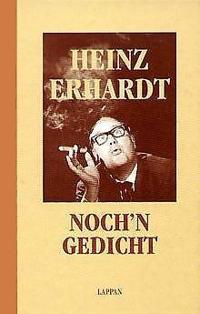 Noch/'n Gedicht von Erhardt HeinzBuchZustand sehr gut