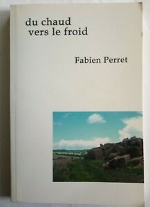 Du-chaud-vers-le-froid-Fabien-Perret-Dedicace-Auteur-Livre