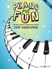 Piano for Fun by Pam Wedgwood (Paperback, 2010)