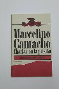 Book Charlas IN The Prison Marcelino Camacho, Edition Facsimile 1976 Castilian