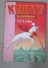 Krypto the superdog S.O.S bebe   Bibliothèque rose