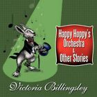 Happy Hoppy S Orchestra and Other Stories 9781452067537 Paperback
