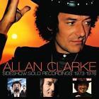 Sideshow-Solo Recordings 1973-1976 von Allan Clarke (2014)