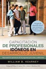 Capacitación de Profesionales Idóneos en Desarrollo Juvenil : Mejorando Las...
