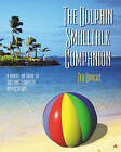 The Dolphin SmallTalk Tutorial: A Hands-on Guide to Building Complete Applications by Ted Bracht (Mixed media product, 2001)