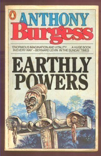 Earthly Powers,Anthony Burgess