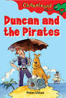 Duncan and the Pirates by Peter Utton (Paperback, 2004)