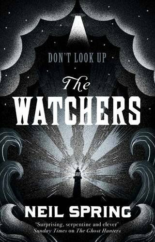 1 of 1 - The Watchers,Neil Spring