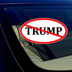 Anti-Trump-No-Trump-Windshield-Windscreen-Bumper-Vinyl-Decal-Sticker-8-034-Inches