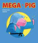 Mega Pig by Severine Vidal (Paperback, 2015)