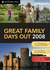Great Family Days Out: 2008 by National Trust (Hardback, 2008)