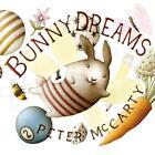 Bunny Dreams von Peter McCarty (2016, Gebundene Ausgabe)