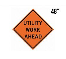 New Genuine 48 Roll Up Mesh Traffic Sign Utility Work Ahead