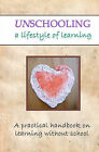 Unschooling: A Lifestyle of Learning by Sara McGrath (Paperback / softback)