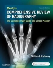 MOSBY'S COMPREHENSIVE REVIEW OF RADIOGRAPHY + WEBSITE