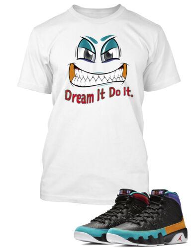 Attitude Face To match Air Jordan 9 Dream It Do It Shoe Mens Tee Shirt Sm-10x