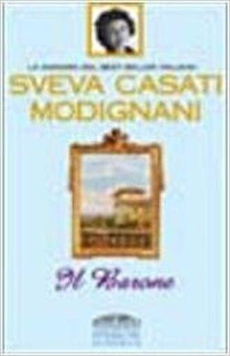 Il Barone ,Casati Modignani, Sveva  ,Sperling & Kupfer,2003