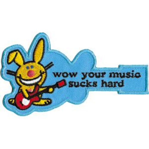 NEW UNUSED Happy Bunny Wow your music sucks hard Embroidered Patch