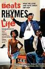 Beats Rhymes & Life  : What We Love and Hate about Hip-Hop by Harlem Moon (Paperback / softback, 2007)