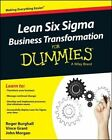 Lean Six Sigma Business Transformation For Dummies by John Morgan, Vince Grant, Roger Burghall (Paperback, 2014)