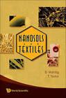 Nanosols and Textiles by Boris Mahltig, Torsten Textor (Hardback, 2008)