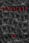 Extricate Two Tales of Two Women Entangled Two Different Ways 9781449019921