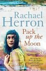 Pack Up the Moon by Rachael Herron (Paperback, 2014)