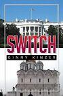 Switch by Ginny Kinzer (Paperback / softback, 2013)