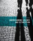 Understanding Violence and Victimization by Robert J. Meadows (2013, Paperback)