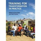 Training for Transformation in Practice by Anne Hope, Sally Timmell (Paperback, 2014)