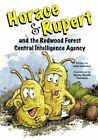 Horace & Rupert and the Redwood Forest Central Intelligence Agency by Joan Johnson (Paperback / softback, 2015)