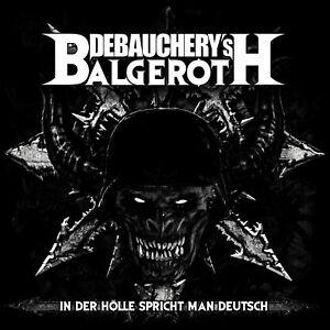 DEBAUCHERY-vs-BALGEROTH-In-Der-Hoelle-Spricht-Man-Deutsch-2CD-4028466900173