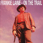 On the Trail by Frankie Laine (CD, May-1990, Bear Family Records (Germany))