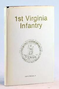 1st Virginia Infantry Virginia Regimental History Series Lee Wallace Civil War
