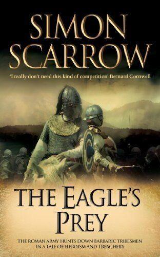 The Eagle's Prey (Roman Legion 5) By Simon Scarrow