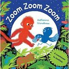 Zoom Zoom Zoom by Katherina Manolessou (Board book, 2016)
