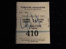 ANCIEN TICKET THEATRE MOGADOR 1953