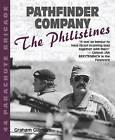 Pathfinder Company: 44 Parachute Brigade - The Philistines by Graham Gillmore (Paperback, 2010)