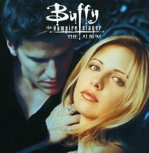 Buffy the Vampire Slayer : The Album -  CD 4RVG The Fast Free Shipping