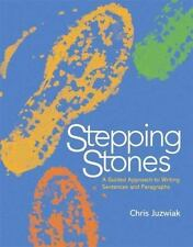 Stepping Stones : A Guided Approach to Writing Sentences and Paragraphs by Chri…