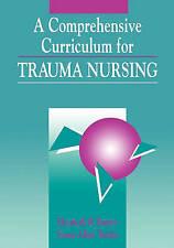 Comprehensive Curriculum for Trauma Nursing (Jones and Bartlett Series-ExLibrary
