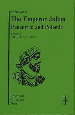 The Emperor Julian: Panegyric and Polemic (Translated Texts for Historians), , V