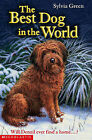 The Best Dog in the World by Sylvia Green (Paperback, 2005)