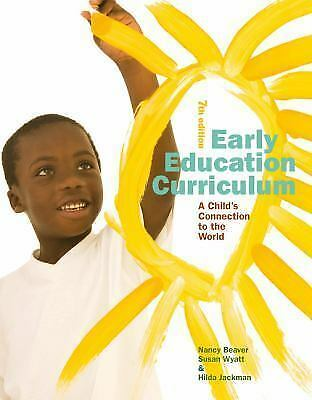 Early Education Curriculum : A Child's Connection to the World by Nancy... 2
