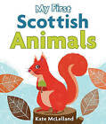 My First Scottish Animals by Floris Books (Board book, 2016)