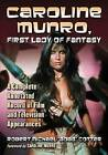 Caroline Munro, First Lady of Fantasy: A Complete Annotated Record of Film and Television Appearances by Robert Michael Cotter (Paperback, 2012)