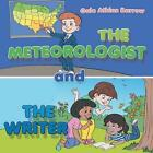 The Meteorologist and the Writer by Gale Atkins Barrow (Paperback / softback, 2014)